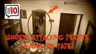 Top 10 Ghost Attack Footage Caught On Tape 2016!!!