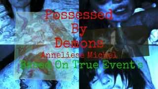 Anneliese Michel Possessed | Real Possession | Extremely Scary