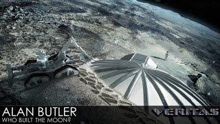 Veritas Radio - Alan Butler - 1 of 2 - Who Built the Moon?