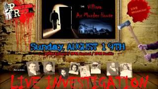 Paranormal Review Radio - Villisca Axe Murder House / LIVE Investigation