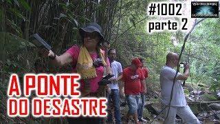 PONTE DO DESASTRE - CAÇA FANTASMAS BRASIL - #1002 Parte 2