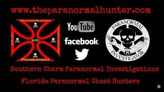 Southern Charm Paranormal Investigations | Florida Paranormal Ghost Hunters
