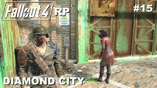 ☢ FALLOUT 4 RP Walkthrough Roleplay #15 Diamond City [FR] sans générique