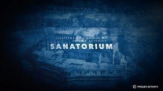 Sanatorium, Chapitre #5 - Saison #01- Projet Activity - Chasseur de fantômes