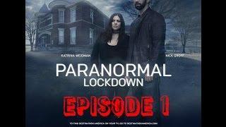 "Paranormal Lockdown S01E01 ""Trans Allegheny Lunatic"""