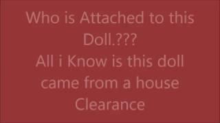 Haunted Dolls to come this week
