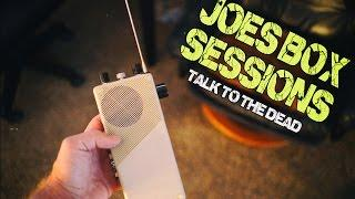 New Joe's Box Sessions - The Spirits Speak