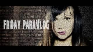 SHOCKING PARANORMAL EVIDENCE - TRAILER Grendan Hall - Part 1 - Friday ParaVlog Trailer