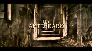 The AfterDark Project | Promo