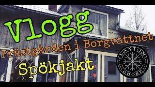 Vlogg I Borgvattnets Prästgård LaxTon Ghost Sweden