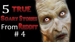 5 TRUE Scary Stories From Reddit # 4