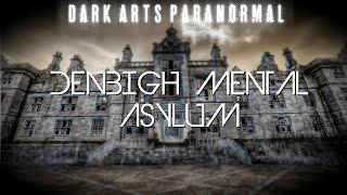 Denbigh Mental Asylum (SCARY DOCUMENTARY/BEST FOOTAGE Paranormal Investigation, North Wales)