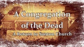 A CONGREGATION OF THE DEAD - A PARANORMAL INVESTIGATION