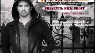 Ghost Adventures Nick Groff on Dead Air Paranormal Radio