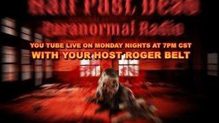 half Past Dead Paranormal Radio/Haunted Salem/Urban Legends