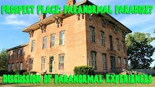 Haunted Discussion About Prospect Place in Ohio w/ Sheila and Mike - M4S