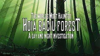 HOIA BACIU FOREST - FULL VISIT AND PARANORMAL INVEST - THE WORLD`S MOST HAUNTED FOREST - SPOOKY!