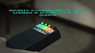 Spirit communication using a K2 meter at Old South Pittsburg Hospital OSPH