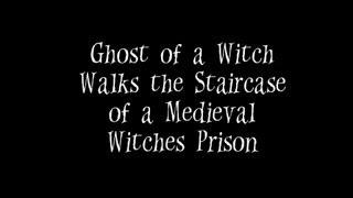 Ghost of a Witch Walks the Staircase in a Haunted Witches Prison