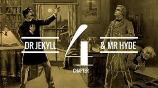 The Strange Case of Dr Jekyll and Mr Hyde (Chapter 4) | Audiobook