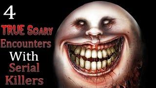4 TRUE Scary Encounters with Serial Killers