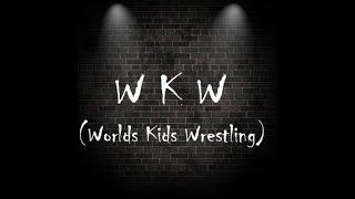 WKW (World's Kids Wrestling) part 1 of 2