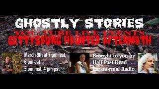 Ghostly Stories Gettysburg Haunted Aftermath