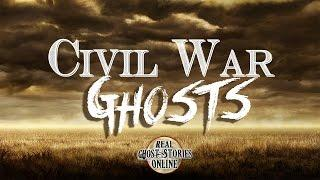 Civil War | Ghosts Ghost Stories & Paranormal Podcast
