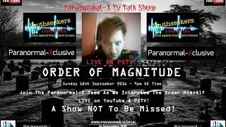 Paranormal-X LIVE TV Talk Show | Special Guest: Order Of Magnitude | #2