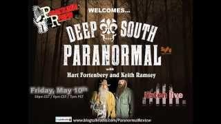 Paranormal Review Radio - SyFy's Deep South Paranormal w/ Hart Fortenbery & Keith Ramsey
