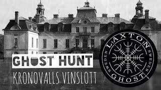 Ghost hunt (L.T.G.S) Paranormal Investigation of Kronovalls Vinslott. LaxTon Ghost Sweden Spökjägare