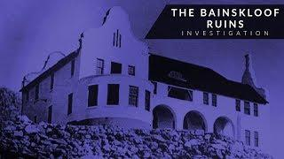 The Bainskloof Ruins Paranormal Investigation