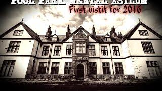 Pool Park Mental Asylum - MOST HAUNTED ASYLUM IN WALES 1st Visit For 2016 (Paranormal Investigation)