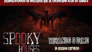 Spooky Houses - Testando o Demo - A sessão espirita