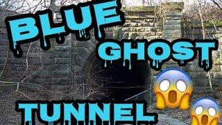 BLUE GHOST TUNNEL!