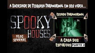 Análise Espiritual - Paranormal State em A Casa dos Espíritos 2