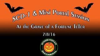 SCD-1 Spirit Box & Mini Portal Session at the grave of a Fortune Teller on 7/8/16