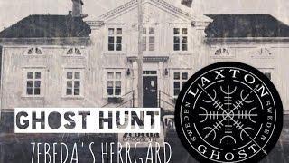 Ghost hunt (L.T.G.S) Paranormal Investigation of Zebeda Herrgård LaxTon Ghost Sweden Spökjägare