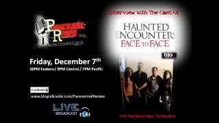 Paranormal Review Radio - Haunted Encounters: Face To Face