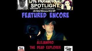 Paranormal Spotlight- The Dead Explorer