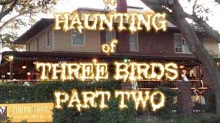"""G.H.O.S.T Ghost Hunters Of South Tampa """"A Haunting of Three Birds"""" Part 2"""