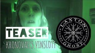 L.T.G.S Paranormal Investigators. Teaser from Kronovalls Vinslott LaxTon Ghost Sweden Spökjägare