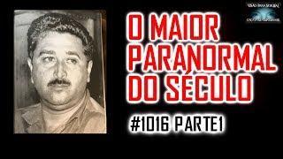 O Maior Paranormal do Século Zé Arigó - Entrevista Dra Leida - Caça Fantasmas Brasil - #1016 Parte 1