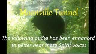 Moonville Tunnel  (Electronic Voice Phenomena)