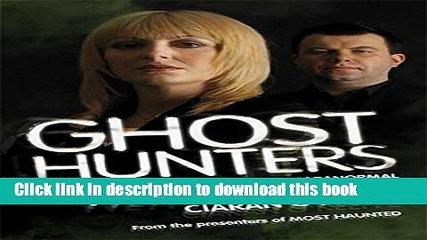 [PDF] Ghost Hunters: A Guide to Investigating the Paranormal [Read] Full Ebook