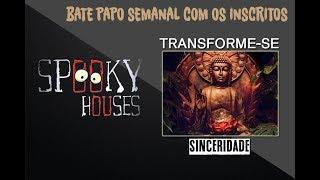 Spooky Transforme-se - Sinceridade