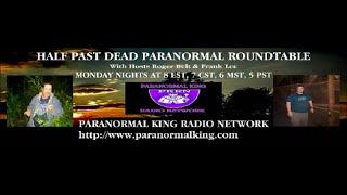 Half Past Dead Paranormal Roundtable Kat Hobson show