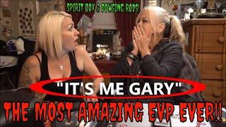 "DOWSING RODS WITH SPIRITS..(also)...""THE BEST EVP EVER""!!!"