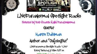 Paranormal Spotlight Radio Show-  Guest Karen Dahlman