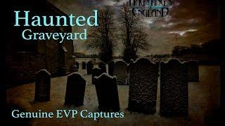 Haunted Church Graveyard Ghost Investigation Hauntings Video - Paranormal Activity - EVP Session